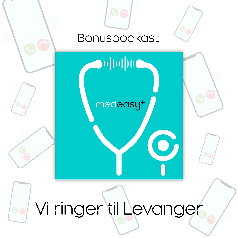 Bonuspodkast: vi ringer til Levanger