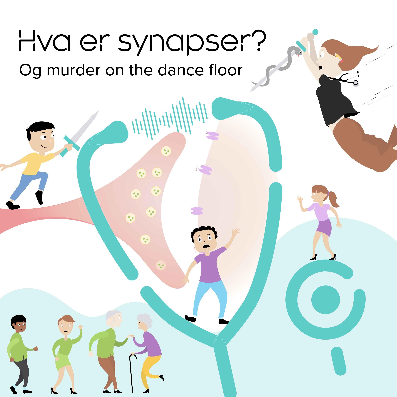 Synapser og murder on the dancefloor