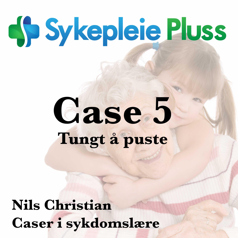 Case - Tungt å puste